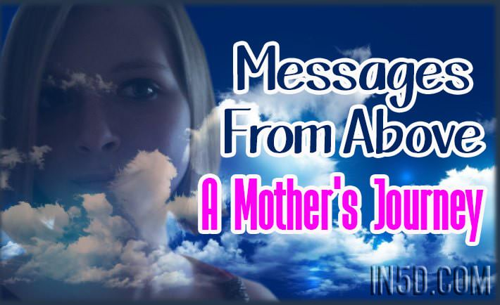 Messages From Above - A Mother's Journey