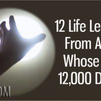 12 Life Lessons From A Man Whose Seen 12000 Deaths