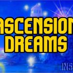 Ascension Dreams