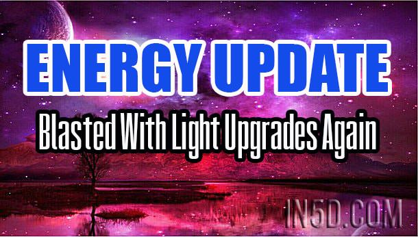 Energy Update - Blasted With Light Upgrades Again