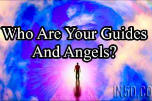 Who Are Your Guides And Angels?