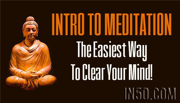Intro To Meditation - The Easiest Way To Clear Your Mind!