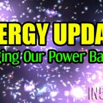 ENERGY UPDATE – Bringing Our Power Back In