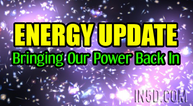 ENERGY UPDATE - Bringing Our Power Back In