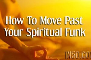 How To Move Past Your Spiritual Funk
