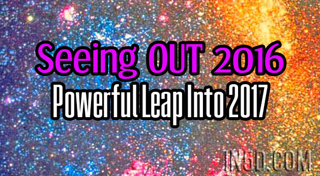 Seeing OUT 2016 - Powerful Leap Into 2017