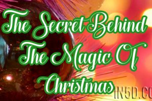 The Secret Behind The Magic Of Christmas