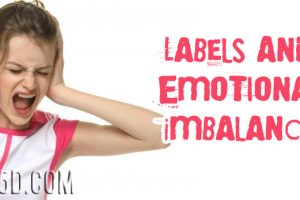 Labels And Emotional Imbalance
