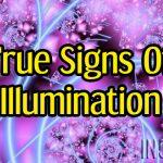 True Signs Of Illumination