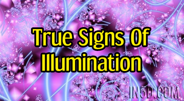 True Signs Of Illumination
