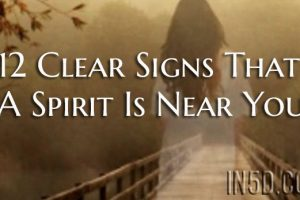 12 Clear Signs That A Spirit Is Near You
