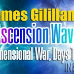 James Gililland – Ascension Wave, Transdimensional War, Days To Come