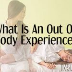 What Is An Out Of Body Experience (OBE) ?
