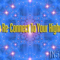 How To Re-Connect To Your Higher Self