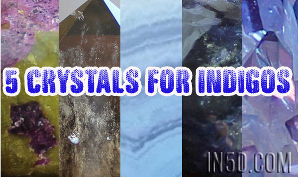 5 Crystals For Indigos