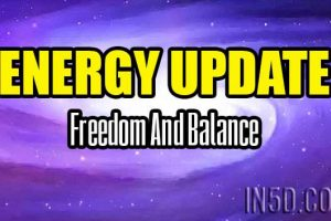 Energy Update – Freedom And Balance