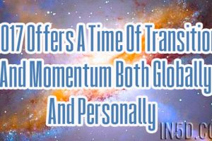 2017 Offers A Time Of Transition And Momentum Both Globally And Personally