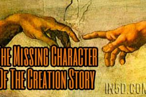 The Missing Character Of The Creation Story