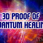 3D Proof Of Quantum Healing