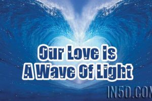 Our Love Is A Wave Of Light