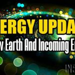Energy Update – The New Earth And Incoming Energies