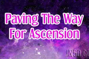 Paving The Way For Ascension