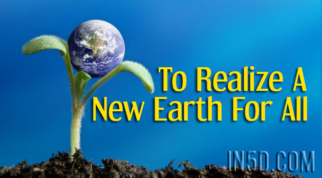 To Realize A New Earth For All