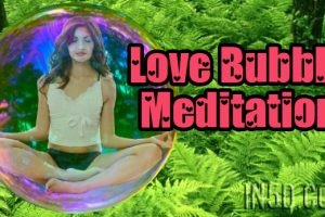 Love Bubble Meditation