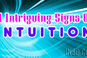 11 Intriguing Signs Of Intuition