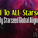 A Call To ALL Starseeds!  Hourly Starseed Global Alignment