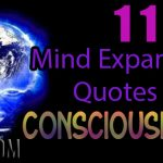 11 Mind Expanding Quotes On Consciousness