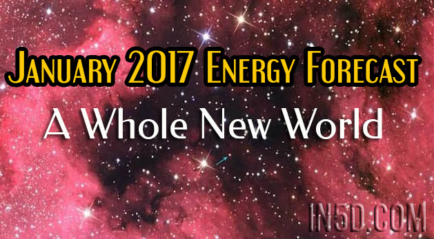 January 2017 Energy Forecast - A Whole New World
