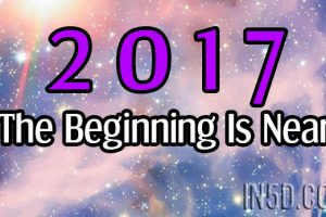 2017 – The Beginning Is Near