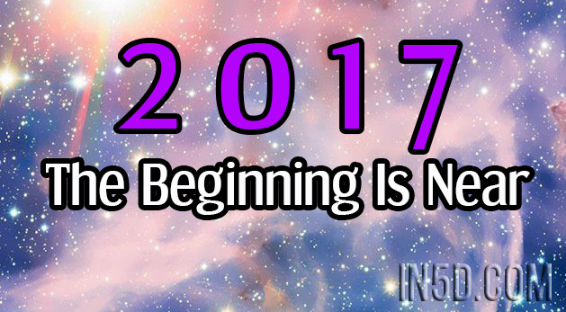 2017 - The Beginning Is Near