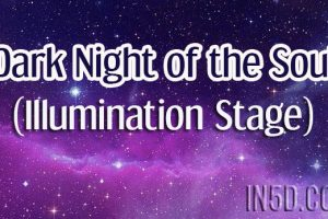 Dark Night of the Soul (Illumination Stage)