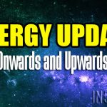 ENERGY UPDATE – Onwards and Upwards!