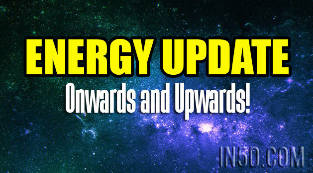 ENERGY UPDATE - Onwards and Upwards!