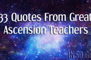 33 Quotes From Great Ascension Teachers