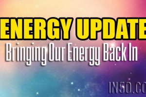 ENERGY UPDATE – Bringing Our Energy Back In