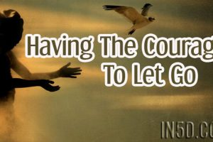Having The Courage To Let Go