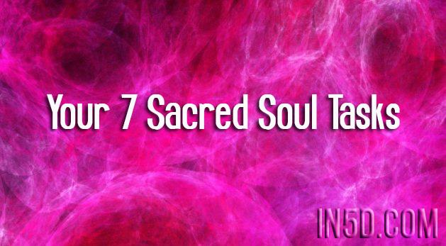 Your 7 Sacred Soul Tasks