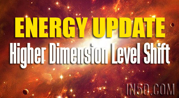 ENERGY UPDATE - Higher Dimension Level Shift
