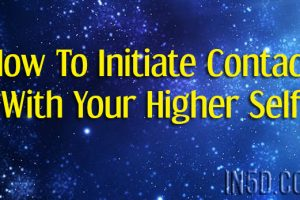 How To Initiate Contact With Your Higher Self