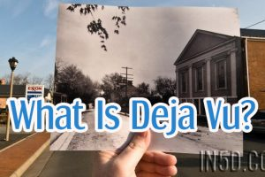 What Is Deja Vu?