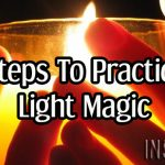 8 Steps To Practicing Light Magic