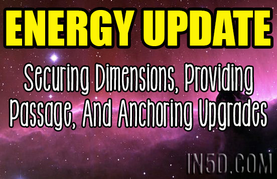 Energy Update: Securing Dimensions, Providing Passage, And Anchoring Upgrades