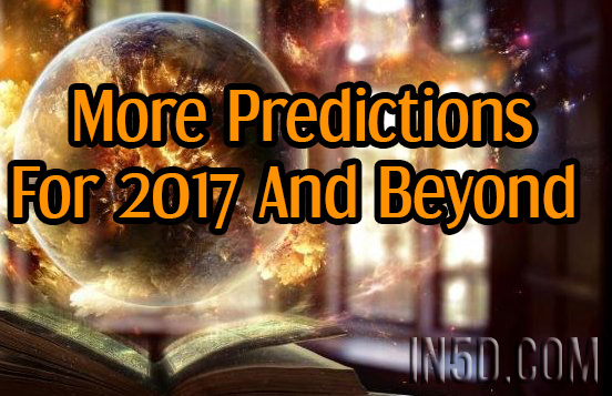 More Predictions For 2017 And Beyond