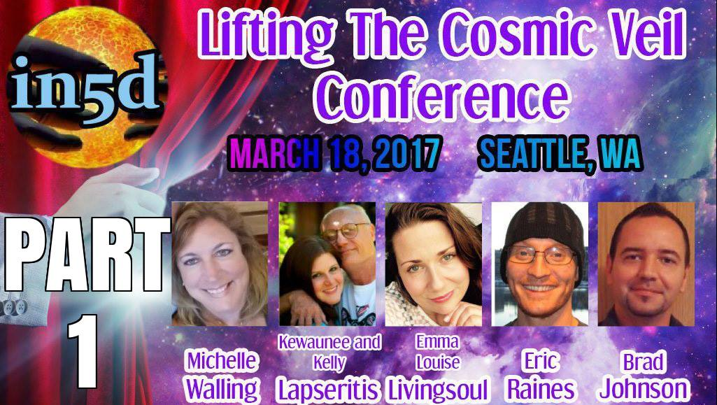 In5d's Lifting The Cosmic Veil Conference Part 1