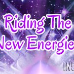Riding The New Energies