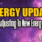 ENERGY UPDATE – Adjusting To New Energy